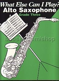 What Else Can I Play? - Alto Saxophone Grade 3