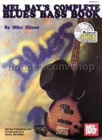 Complete Blues Bass Book Mike Hiland (Book & CD)