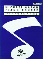 Piano Course Performance 1 (Michael Aaron Piano Course series)