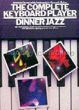 Complete Keyboard Player Dinner Jazz (Complete Keyboard Player series)