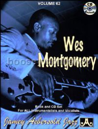 Wes Montgomery (Book & CD) (Jamey Aebersold Jazz Play-along Vol. 62)