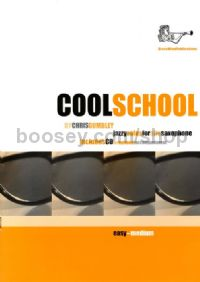 Cool School for Alto Saxophone (+ CD)