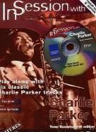 In Session with Charlie Parker for Bb tenor saxophone (+ CD)