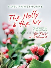 The Holly and The Ivy For Piano or Keyboard