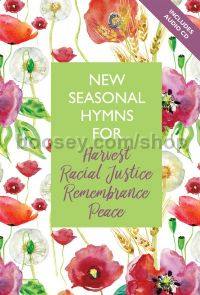 New Seasonal Hymns for Harvest, Racial Justice, Remembrance, Peace (+ CD)