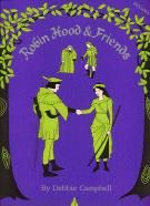 Robin Hood & Friends - Musical Vocal Score with CD
