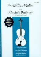Abc's Of Violin 1 Absolute Beginners Pupils Book