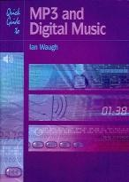Quick Guide To Mp3 & Digital Music