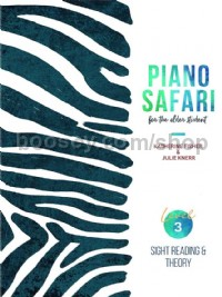 Piano Safari for the Older Student Level 3: Sight Reading & Theory