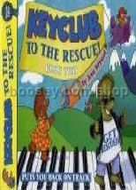 Keyclub To The Rescue Book 2