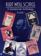 Kurt Weill Songs - A Centennial Anthology
