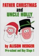 Father Christmas & Uncle Holly (Book & CD)