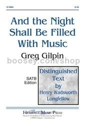 And the Night Shall Be Filled With Music - SATB & piano