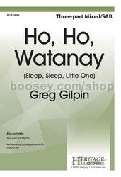 Ho, Ho, Watanay - SAB with descant, piano & optional recorder (or flute) & percussion