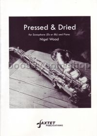 Pressed & Dried for Eb/Bb Saxophone & Piano