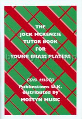 The Jock McKenzie Tutor Book for Young Brass Players 1 (Treble Clef Tpt/Brass/Eb Horn)