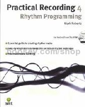 Practical Recording 4 Rhythm Programming (Book & CD-R)