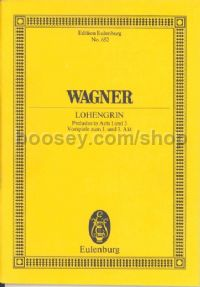 "Overtures for Act 1 & 3 from ""Lohengrin"" (Orchestra) (Study Score)"