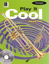 Play It Cool - Trumpet (Trumet & Piano) (Book & CD)
