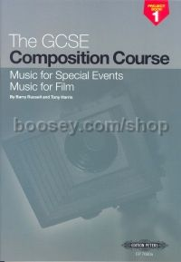 GCSE Composition Course Project Book 1: Music for Special Events & Music for Film