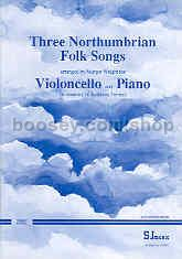 3 Northumbrian Folk Songs for cello & piano