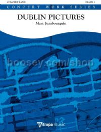 Dublin Pictures - Concert Band (Score & Parts)