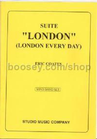 London Suite - Marching (Wind) Band Set (Score & Parts)