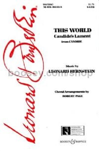 This World (Candide's Lament) SATB & piano