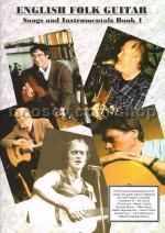 English Folk Guitar Songs & Instrumentals Book 1 (Tablature)