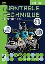Turntable Technique The Art Of The DJ DVD