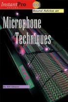 Sound Advice On Microphone Techniques (Book & CD)