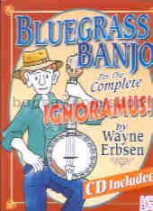 Bluegrass Banjo For The Complete Ignoramus (Book & CD)