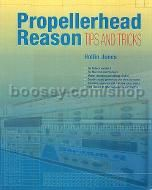 Propellerhead Reason - Tips & Tricks