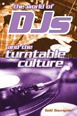 World Of Djs & The Turntable Culture
