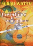 Everything Is Somewhere Else bsn/Piano