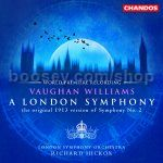 "Symphony No.2 ""London Symphony"" (Original 1913 Version)/The Banks of Green Willow (Chandos Audio CD)"