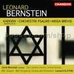 "Symphony No.3 ""Kaddish""/Chichester Psalms/Missa Brevis (Chandos Audio CD)"