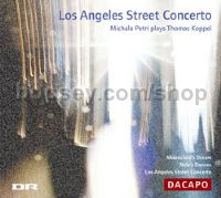 Los Angeles Street Concerto - Petri plays Koppel (Da Capo Audio CD)
