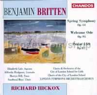 Spring Symphony Op. 44/Welcome Ode Op. 95/Psalm 150 Op. 67 (Chandos Audio CD)