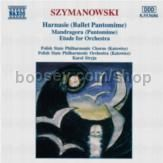 Harnasie/Mandragora/Etude for Orchestra (Naxos Audio CD)