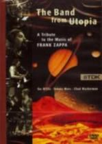 Band From Utopia: A Tribute to the Music of Frank Zappa (TDK DVD)