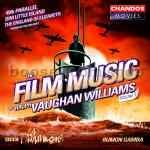 The Film Music of Ralph Vaughan Williams vol.II (Chandos Audio CD)