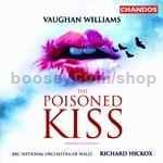 The Poisoned Kiss - opera (Chandos Audio CD)