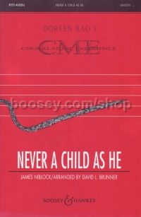 Never A Child As He - choral unison & piano