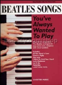 Beatles Songs You've Always Wanted To Play piano