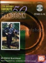Steve Kaufman's Favorite 50 Mandolin, Tunes S-W (Traditional American Fiddle Tunes)