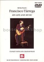 Tarrega: His Life & Music DVD