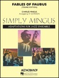 Fables Of Faubus (Simply Mingus for Jazz Ensemble Series)