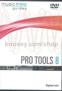 Music Pro Guide Pro Tools 8 Beginner Level DVD