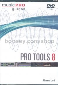 Music Pro Guide Pro Tools 8 Advanced Level DVD
